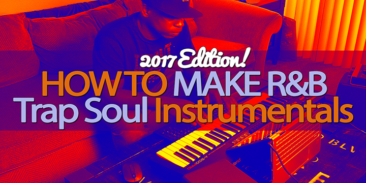 How To Make R&B Trap Soul Instrumentals | Ableton Live